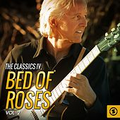 Bed of Roses, Vol. 2 by Classics IV