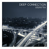 Deep Connection, Vol. 5 by Various Artists
