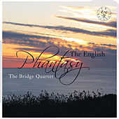 The English Phantasy by The Bridge String Quartet