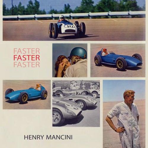 Faster von Henry Mancini