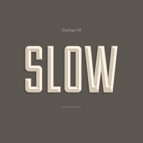 Slow by Starflyer 59