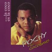 Pochy Y Su Cocoband by Pochy Y Su Cocoband