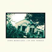 In the Throes by John Moreland