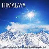 Himalaya - Asian Zen Meditation Music Collection, Classical Relaxing Spa Music by Various Artists