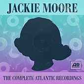 The Complete Atlantic Recordings by Jackie Moore