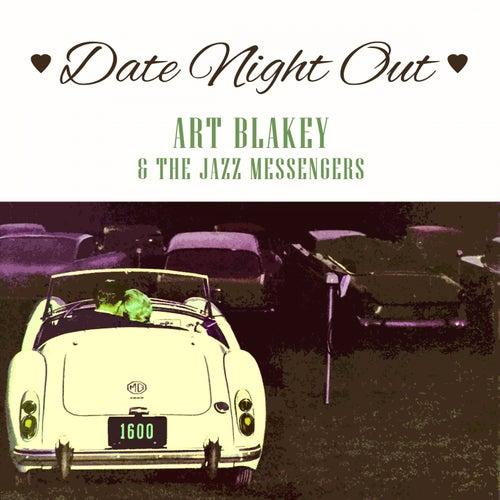 Date Night Out von Art Blakey