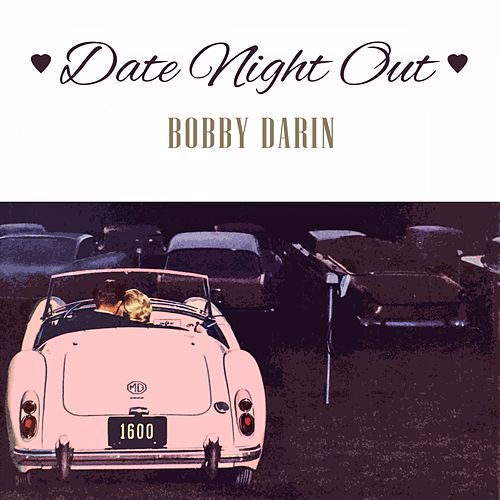 Date Night Out von Bobby Darin