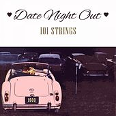 Date Night Out von 101 Strings Orchestra