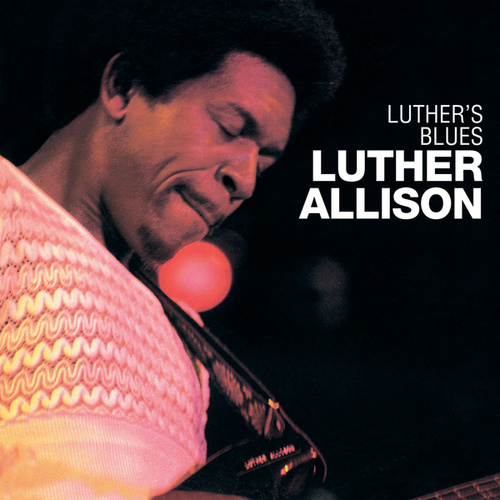 Luther's Blues by Luther Allison