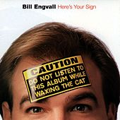 Here's Your Sign by Bill Engvall