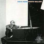 Steve Kuhn: Mostly Ballads by Steve Kuhn