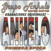 Super Exitos (Primera Epoca) by Grupo Anhelo