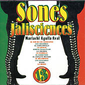 Sones Jalisciences by Mariachi Aguila Real