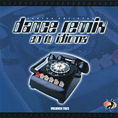 Dance Remix En Tu Idioma (Volumen Tres) by Various Artists