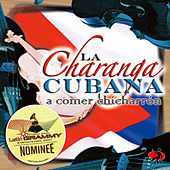 A Comer Chicharr�n by Charanga Cubana