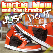 Just Do It by Kurtis Blow