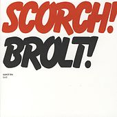 Brolt! by Scorch Trio