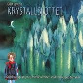 Krystallslottet by Geirr Lystrup