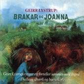 Brakar Og Johanna by Geirr Lystrup