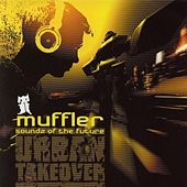 Soundz Of The Future by Muffler