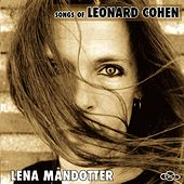 Songs Of Leonard Cohen by Lena Måndotter