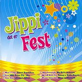 Jippi Det Er Fest by Various Artists