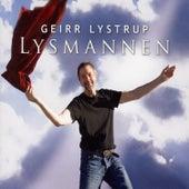 Lysmannen by Geirr Lystrup