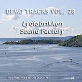Demo Tracks Vol. 28: Lydfabrikken / Sound Factory by Various Artists