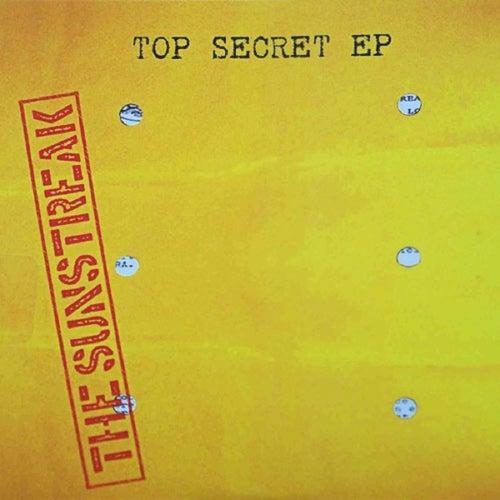 Top Secret EP by The Sunstreak