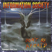 Don't Be Afraid..V.1.3 by Information Society