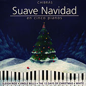 Suave Navidad by Chibrás
