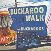 Buckaroo Walk by The Buckaroos