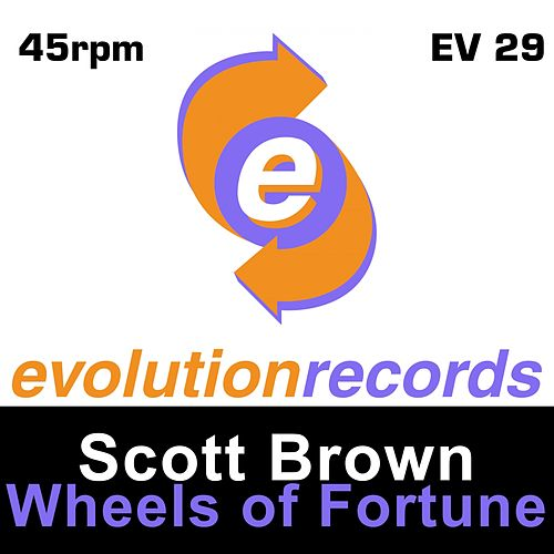 Wheels of Fortune - Single by Scott Brown