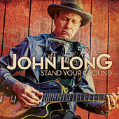 Stand Your Ground by John Long