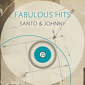 Fabulous Hits von Santo and Johnny