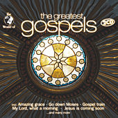 The Greatest Gospels by Various Artists