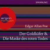 Der Goldkäfer / Die Maske des roten Todes (Ungekürzte Lesung) by Edgar Allan Poe