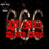 Evil Curse The Final Chapter - EP by Various Artists