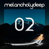 Melancholy Deep, Vol. 2 - Single by Various Artists