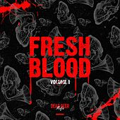 Fresh Blood, Vol. 1 - EP by Various Artists