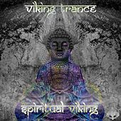 Spiritual Viking - EP by Viking Trance