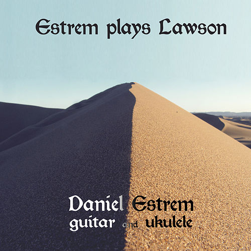 Estrem Plays Lawson by Daniel Estrem