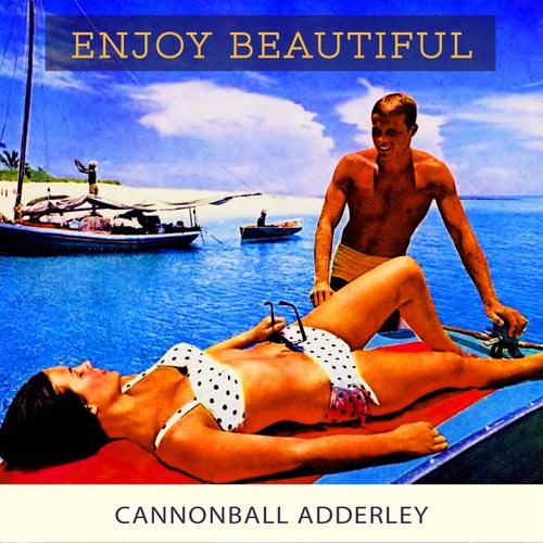 Enjoy Beautiful von Cannonball Adderley