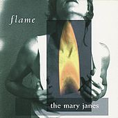 Flame by The Mary Janes