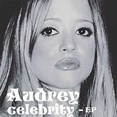 Celebrity - EP by Audrey