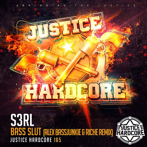 Bass Slut (Alex BassJunkie & Riche Remix) by S3rl