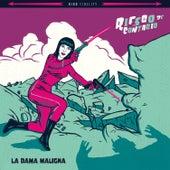 La Dama Maligna by Riesgo de Contagio