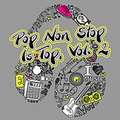 Pop Non Stop Is Top, Vol. 2 by Various Artists