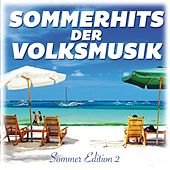 Sommerhits der Volksmusik (Sommer Edition 2) by Various Artists