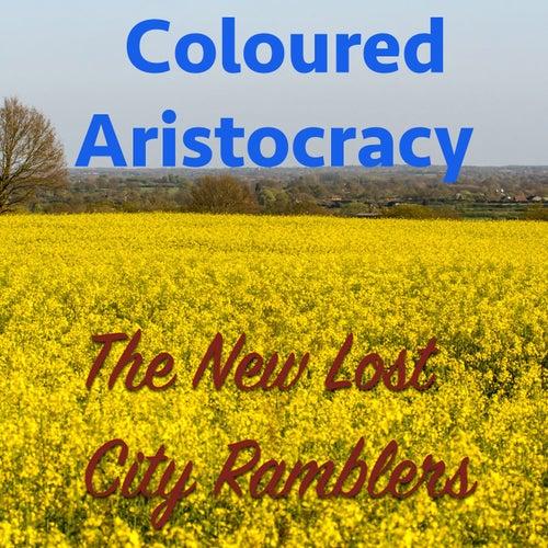 Coloured Aristocracy von The New Lost City Ramblers